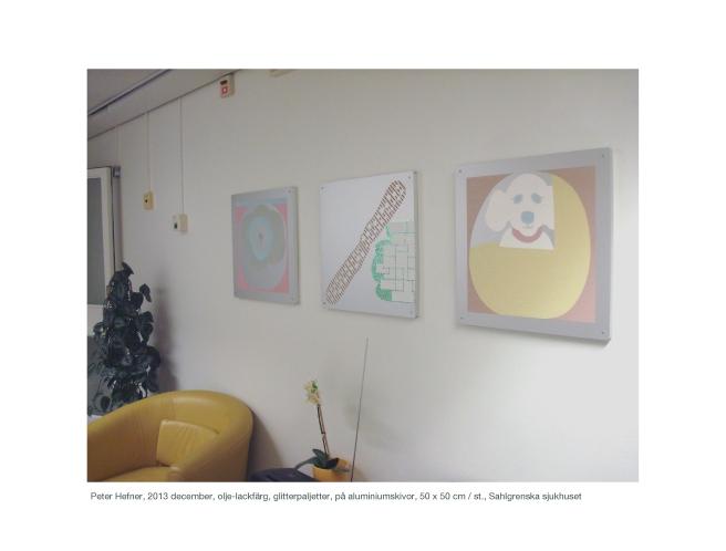 Peter Hefner, 2013 december, olje-lackfärg, glitterpaljetter, på aluminiumskivor, 50 x 50 cm : st., Sahlgrenska sjukhuset